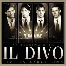 《An Evening with Il Divo》